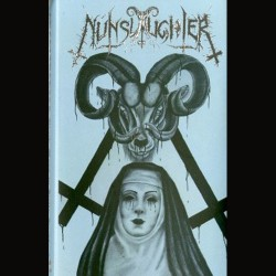 NUNSLAUGHTER - Black Mass In Hells Headbash (TAPE)