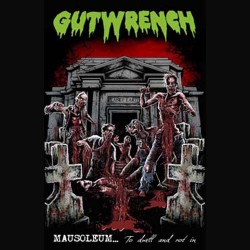GUTWRENCH - Mausoleum...To Dwell & Rot In (TAPE)