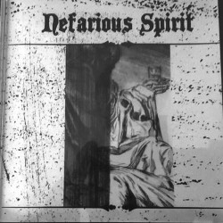 NEFARIOUS SPIRIT - Nefarious Spirit (MCD)