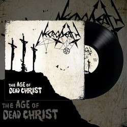 NECRODEATH - The Age Of Dead Christ (BLACK LP)