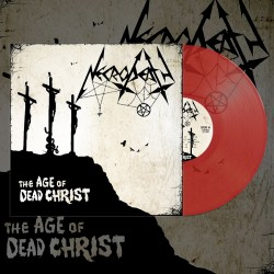 NECRODEATH - The Age Of Dead Christ (RED Gatefold LP)