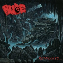 RUDE - Remnants (CD)