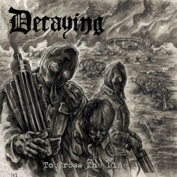 DECAYING - To Cross The Line (CD)