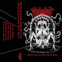 WITCHCRAFT SADOMIZER - Mouth Fucking Holy Black Holes (TAPE)