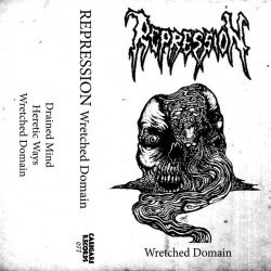 REPRESSION - Wretched Domain (DEMO)