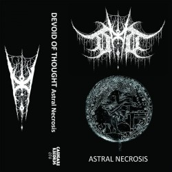 DEVOID OF THOUGHT - Astral Necrosis (DEMO)