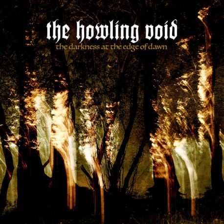 THE HOWLING VOID - The Darkness At The Edge Of Dawn (Digipack CD)