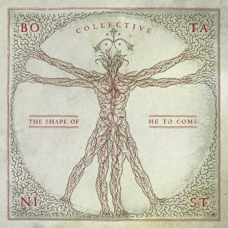 BOTANIST - Collective: The Shape Of He To Come (Digipack CD)