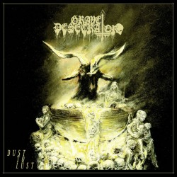 GRAVE DESECRATOR - Dust To Lust (Gatefold DLP)