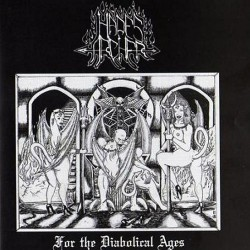 HADES ARCHER - For The Diabolical Ages (CD)