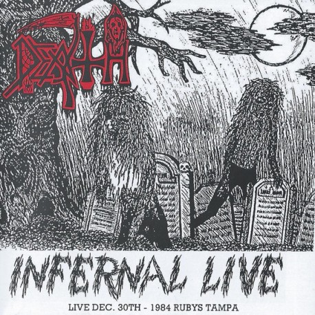 DEATH - Infernal Live – Live Dec. 30th - 1984 Rubys Tampa (CD)