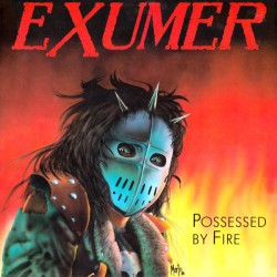 EXUMER - Possessed By Fire (CD)