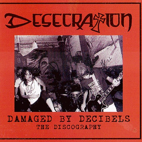 DESECRATION - Damaged By Decibels -The Discography (CD)