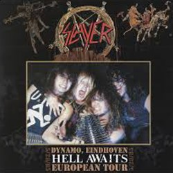 SLAYER - Hell Awaits – Dynamo, Eindhoven 5/28/85 (CD)