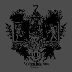 ARKHON INFAUSTUS - Orthodoxyn (CD)