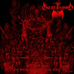 GOATBLOOD - Adoration Of Blasphemy And War (LP)