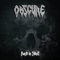OBSCURE - Back To Skull (CD)