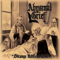ABYSMAL GRIEF – Strange Rites Of Evil CD